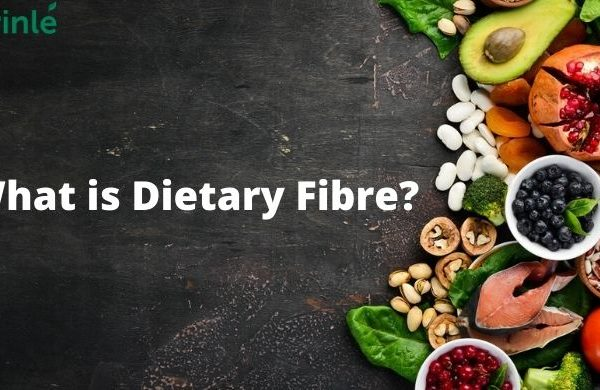 What is Dietary Fibre. Dietary Fibre Benefits and Its Importance